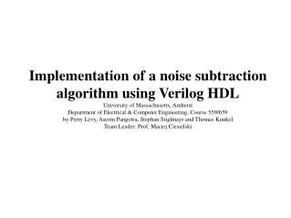 Implementation of a noise subtraction algorithm using Verilog HDL