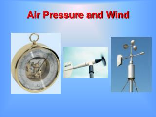 Air Pressure and Wind