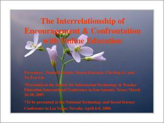 The Interrelationship of Encouragement & Confrontation with Online Education