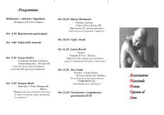 Programma Moderatore : Salvatore Napolitano Presidente A.N.D.O.S. Fidenza
