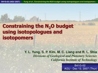 Constraining the N 2 O budget using isotopologues and isotopomers