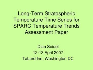 Long-Term Stratospheric  Temperature Time Series for SPARC Temperature Trends Assessment Paper