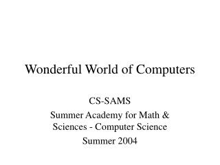 Wonderful World of Computers