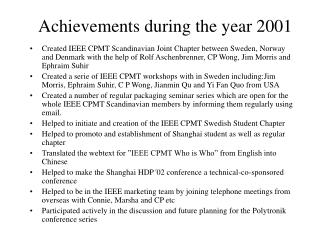 Achievements during the year 2001