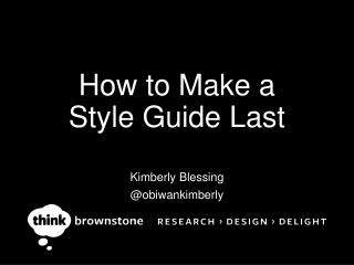 How to Make a  Style Guide Last