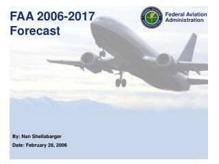 FAA 2006-2017  Forecast
