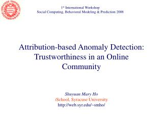 Attribution-based Anomaly Detection: Trustworthiness in an Online Community