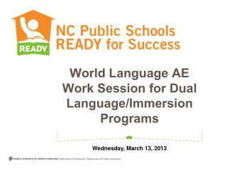 World Language AE Work Session for Dual Language/Immersion Programs