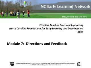 Module  7:  Directions and Feedback