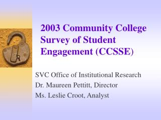 2003 Community College Survey of Student Engagement (CCSSE )