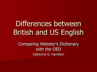 Differences between British and US English