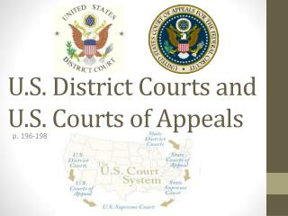 U.S. District Courts and U.S. Courts of Appeals