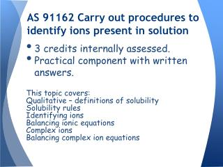 AS 91162 Carry out procedures to identify ions present in solution