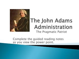 The John Adams Administration