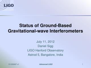 Status of Ground-Based Gravitational-wave Interferometers