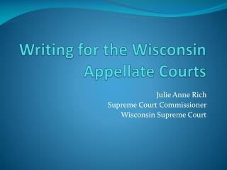 Writing for the Wisconsin Appellate Courts