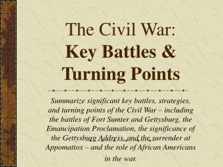 The Civil War:   Key Battles & Turning Points