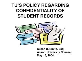TU'S POLICY REGARDING CONFIDENTIALITY OF  STUDENT RECORDS