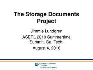 The Storage Documents Project