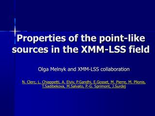Properties of the point-like sources in the XMM-LSS field