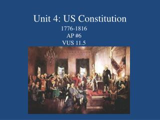 Unit 4: US Constitution
