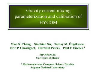Gravity current mixing parameterization and calibration of HYCOM