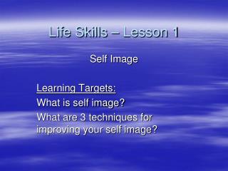 Life Skills – Lesson 1