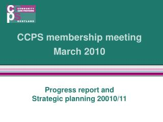 CCPS membership meeting March 2010