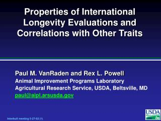 Properties of International Longevity Evaluations and Correlations with Other Traits