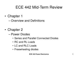 ECE 442 Mid-Term Review