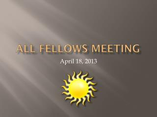 All Fellows Meeting