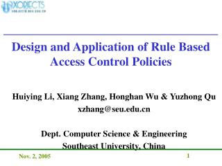 Design and Application of Rule Based Access Control Policies