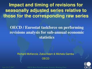 Richard McKenzie, Zakia Adam & Michela Gamba  OECD