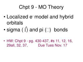 Chpt 9 - MO Theory
