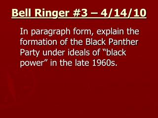 Bell Ringer #3 – 4/14/10