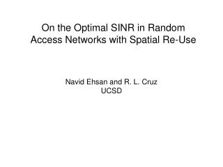 On the Optimal SINR in Random Access Networks with Spatial Re-Use