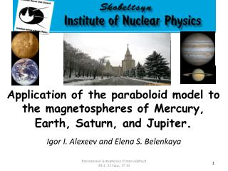 Application of the paraboloid model to the magnetospheres of Mercury, Earth, Saturn, and Jupiter .
