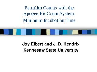 Petrifilm Counts with the  Apogee BioCount System: Minimum Incubation Time