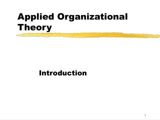 Applied Organizational Theory