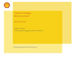 Corporate Campaigns….. What can we learn? GIRN, 26 th  April 2012