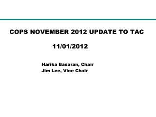 COPS NOVEMBER 2012 UPDATE TO TAC 			11/01/2012