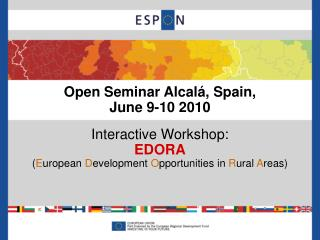 Open Seminar Alcal�, Spain, June 9-10 2010