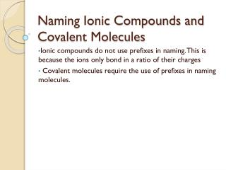 Naming Ionic Compounds and Covalent Molecules