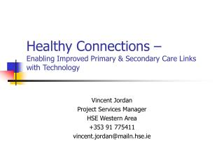 Healthy Connections –  Enabling Improved Primary & Secondary Care Links with Technology