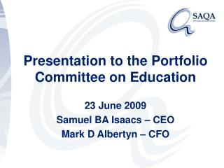Presentation to the Portfolio Committee on Education