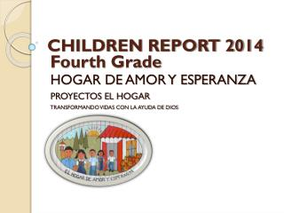 CHILDREN REPORT 2014