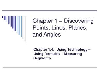 Chapter 1 – Discovering Points, Lines, Planes, and Angles