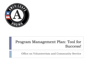 Program Management Plan: Tool for Success!
