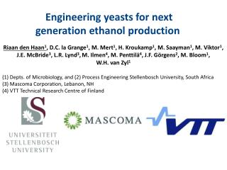 Engineering yeasts for next generation ethanol production