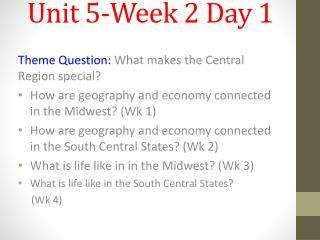 Unit 5-Week 2 Day 1
